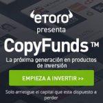 Cómo funciona CopyFunds de eToro y nuevo pago: 446$