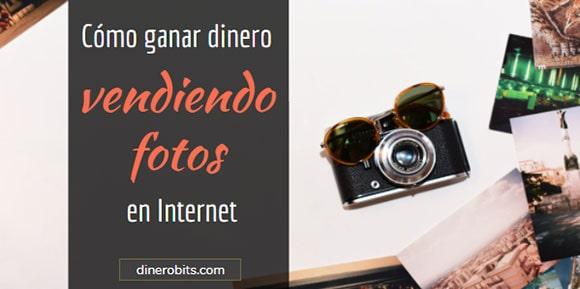 Ganar dinero vendiendo fotos en Internet