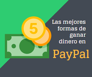 Si buscas ganar dinero en PayPal
