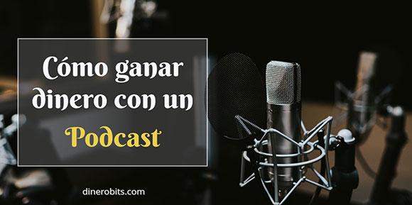 Ganar dinero con podcast